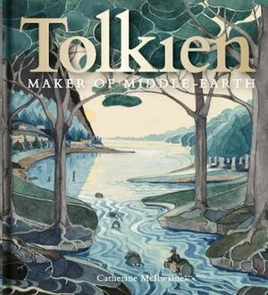 Tolkien - Maker of the Middle Earth