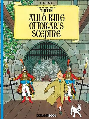 Tintin 08/ Auld King Ottokar's Sceptre (Escocés)