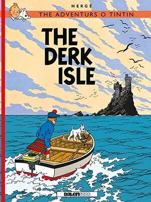 Tintin 07 / The Derk Isle (Escocés)