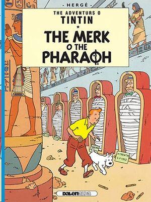 Tintin 04 / The Merk o the Pharoah (Escocés)