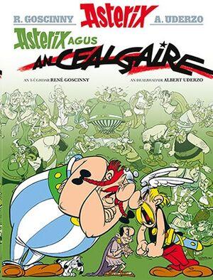 Asterix 15: Asterix Agus an Cealgaire (Gaélico)