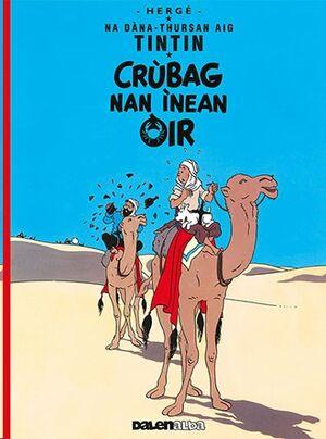 Tintin 09/ Crubag Nan Inean Ora (Gaélico)