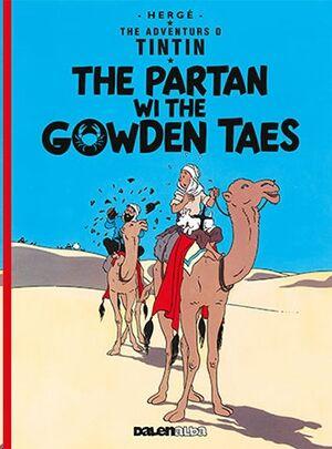 Tintin 09/The Partan Wi the Gowden (Escocés)