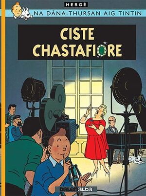 Tintin 21 / Ciste Chastafiore (Gaélico)