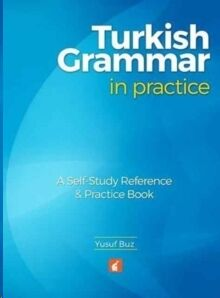 Turkish Grammar in Practice: