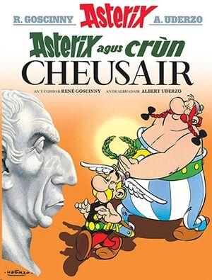 Asterix 18: Asterix agus Crun Cheusair (Gaélico)