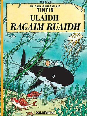 Tintin 12 /Ulaid Ragaim Ruaidh (Gaélico)