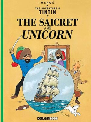 Tintin 11 / The Saicret o the Unicorn (Escocés)