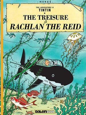 Tintin 12 / The Treisure o Rachlan the Reid (Escocés)