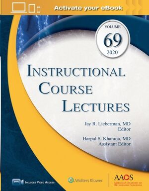 Instructional Course Lectures, Volume 69: Print+Ebook with Multimedia