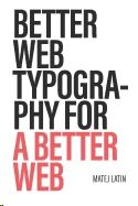 Better Web Typography for a Better Web: