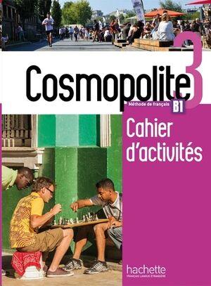Cosmopolite 3 B1 - Cahier d'activités+CD Audio