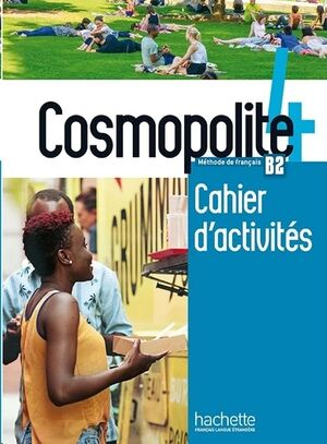Cosmopolite 4 B2 - Cahier d'activités+CD Audio
