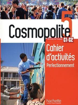 Cosmopolite 5 C1-C2 - Cahier d'activités perfectionnement+MP3 Audio