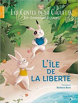Les Contes de la Chouette 2 - L'Île de la Liberté