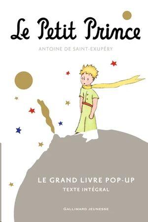 Le Petit Prince - Le gran livre pop-up