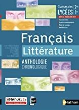 Français Litterature - Anthologie chronologique - 2de/1re