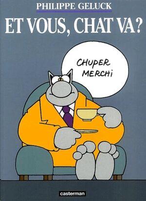 Le Chat 12: Et vous, chat va ?