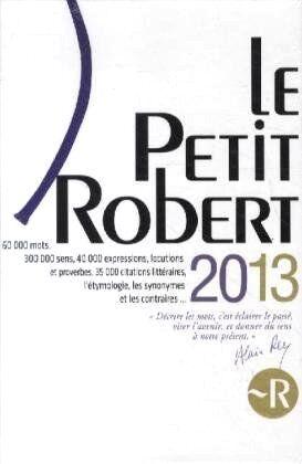 Le Petit Robert Langue Française 2013