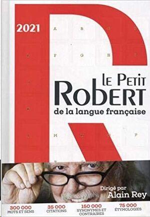 Le Petit Robert Langue Française 2021