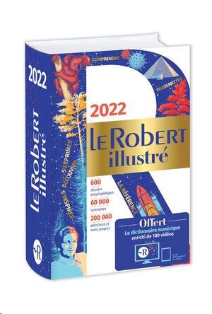 Dictionnaire Le Robert illustré 2022 et son dictionnaire en ligne