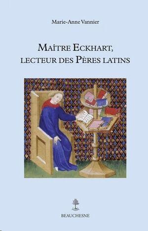 Maître Eckart, lecteur des Pères latins