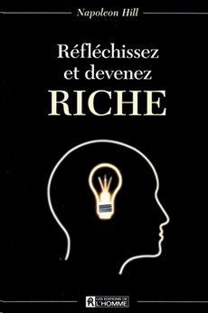 Reflechissez devenez riche