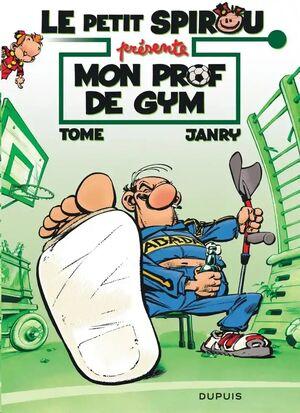 (01) Le Petit Spirou /Mon prof de gym