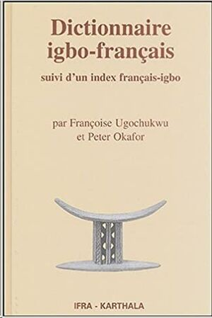 Dict. igbo-français: suivi d'un index français-igbo