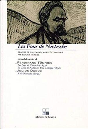 Les Fous de Nietzsche