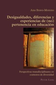 Desigualdades, diferencias y experiencias de (no)..
