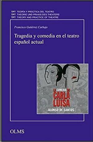 Tragedia y comedia en el teatro español actual