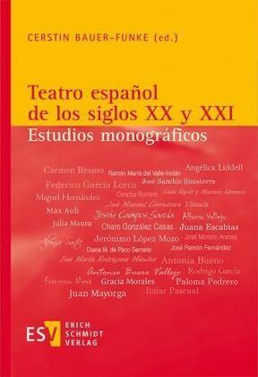Teatro español de los siglos XX y XXI