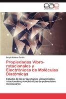 Propiedades Vibro-rotacionales y Electrónicas de Moléculas Diatómicas
