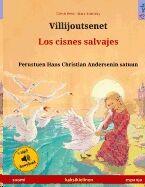 Villijoutsenet - Los cisnes salvajes