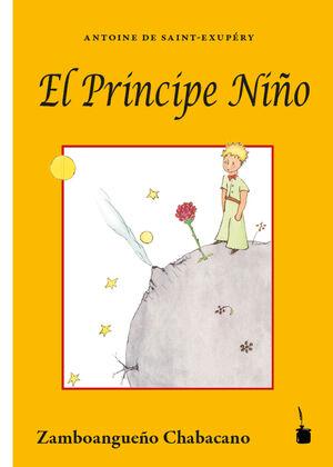 El Principe Niño (Principito Chabacano)