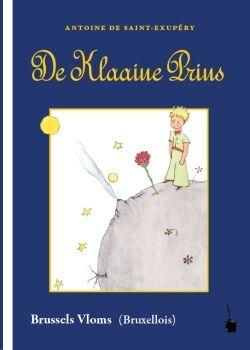 De Klaaine Prins (Principito Bruxelés)