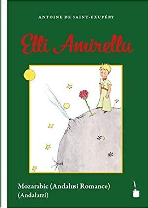 Elli Amirellu (Principito Andalusí/Mozárabe)