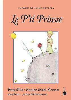 Le P'ti Prinsse (Patoi d'No / Nothois, Creuse norte)