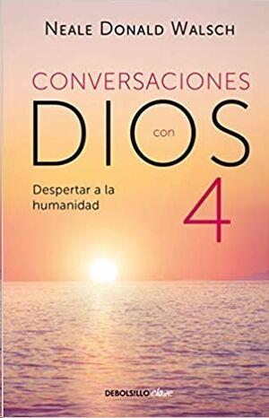 Conversaciones Con Dios 4 (bolsillo)