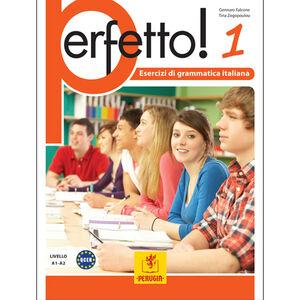Perfetto! 1 - Esercizi di grammatica italiana