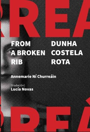 From a broken rib / Dunha costela rota