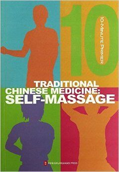 Traditional Chinese Medicine: Self Massage