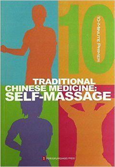 Traditional Chinese Medicine: Self Massage