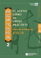 El Nuevo Libro de Chino Práctico 2 (ejercicios)