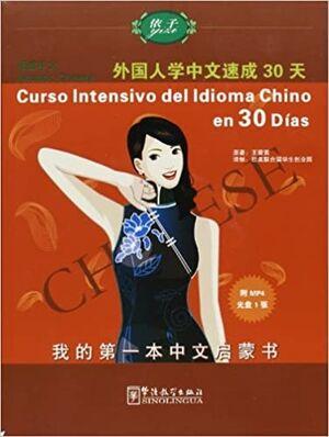 Curso Intensivo del Idioma Chino en 30 Días + CD-Audio
