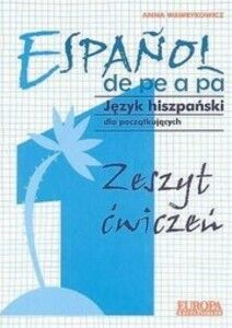 Español de pe a pa 1 elem. (ejer) Zeszyt (para polacos)