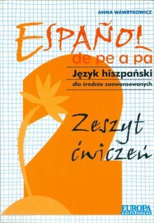 Español de pe a pa 2 (ejer)-(para polacos)