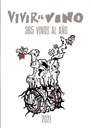 Vivir el Vino La Guía: 365 Vinos al Año 2020