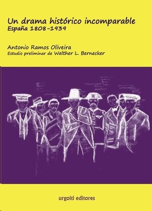 Un drama histórico incomparable. España 1808-1939